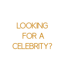 Looking For A Celebrity On Your Next Event?